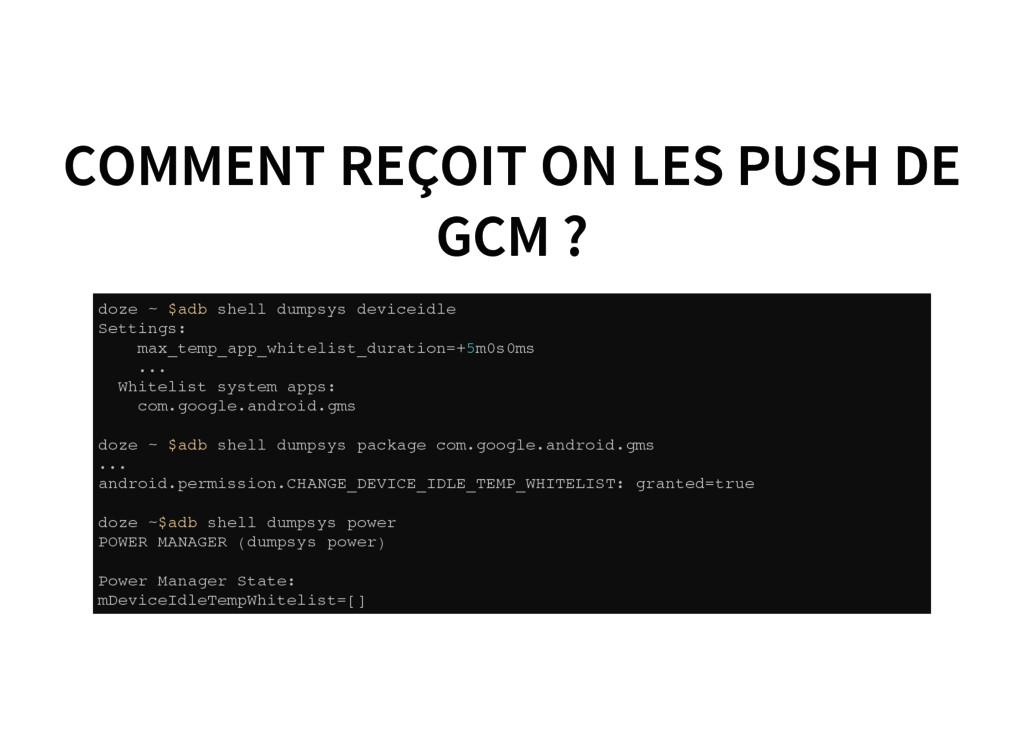 COMMENT REÇOIT ON LES PUSH DE GCM ? d o z e ~ $...