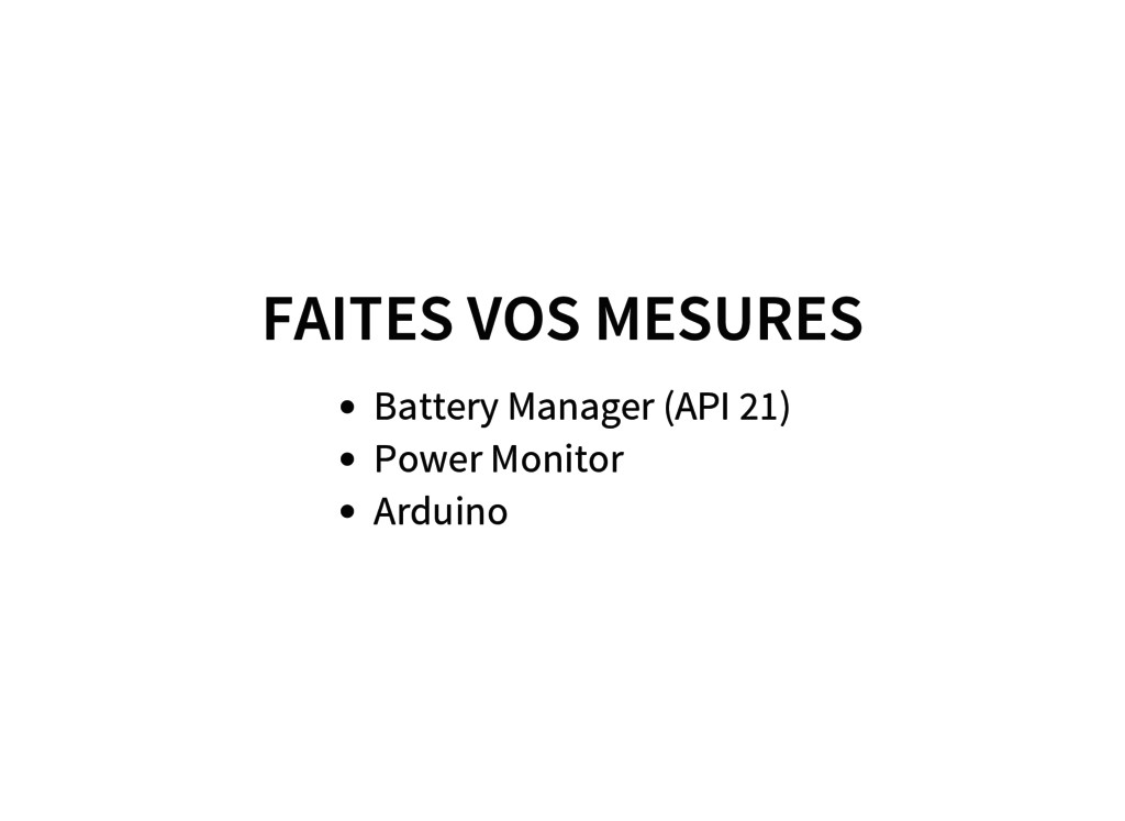 FAITES VOS MESURES Battery Manager (API 21) Pow...