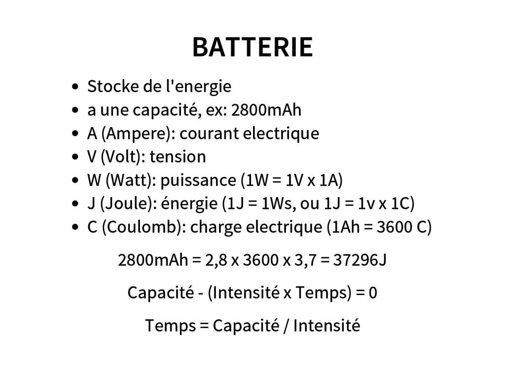 BATTERIE Stocke de l'energie a une capacité, ex...