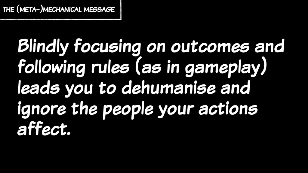 Blindly focusing on outcomes and following rule...