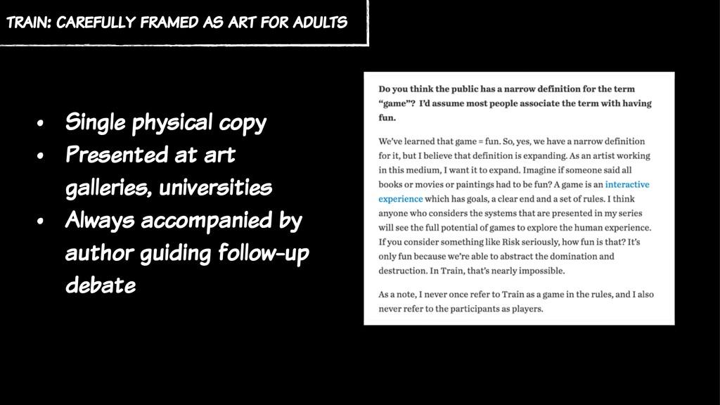 train: carefully framed as art for adults • Sin...