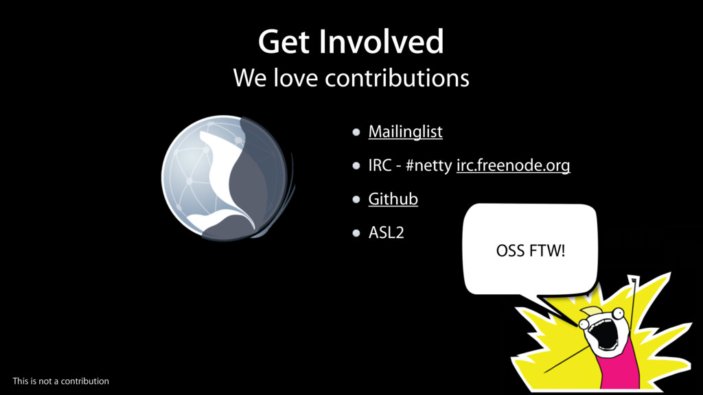 We love contributions Get Involved Mailinglist ...