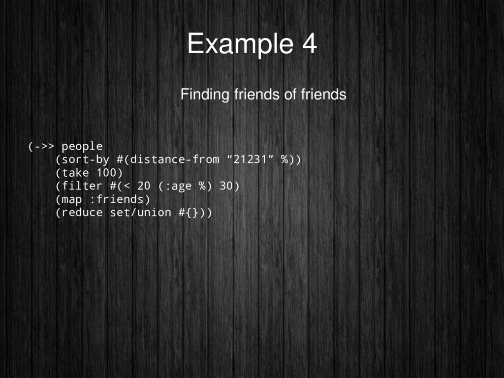 Example 4 Finding friends of friends (->> peopl...