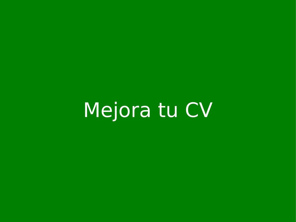 Mejora tu CV