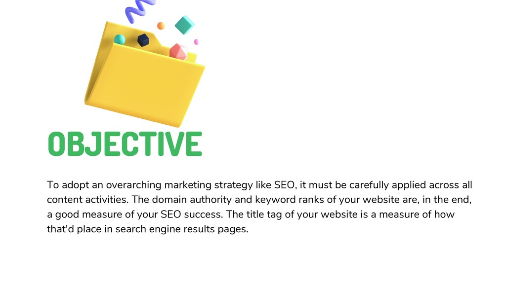 OBJECTIVE To adopt an overarching marketing str...