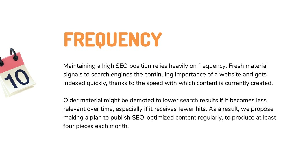 FREQUENCY Maintaining a high SEO position relie...