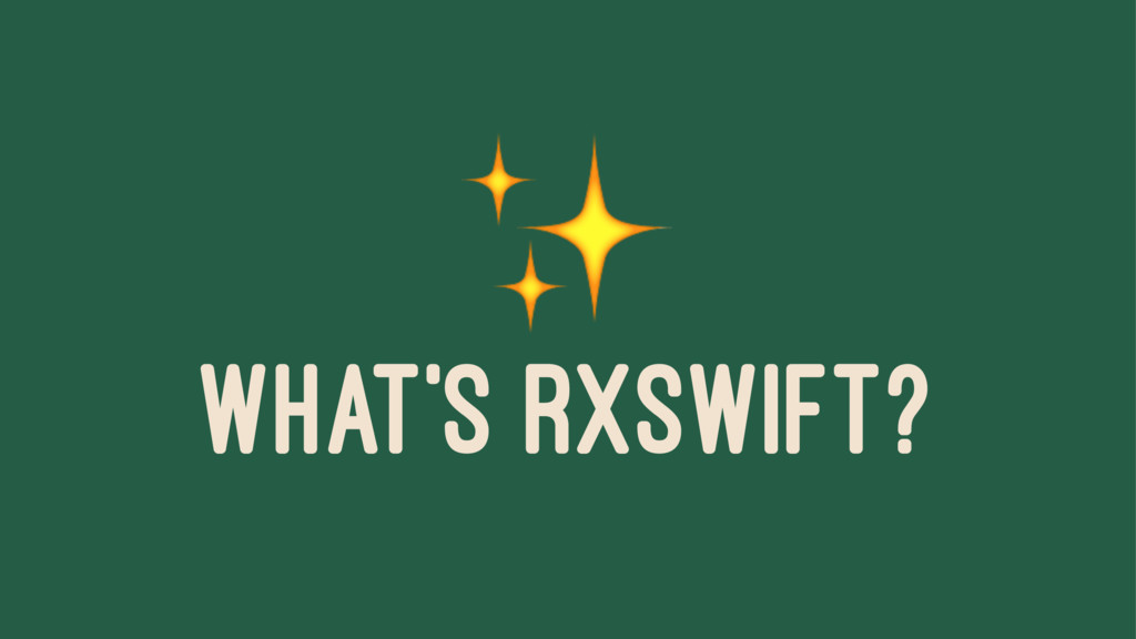 ✨ WHAT'S RXSWIFT?