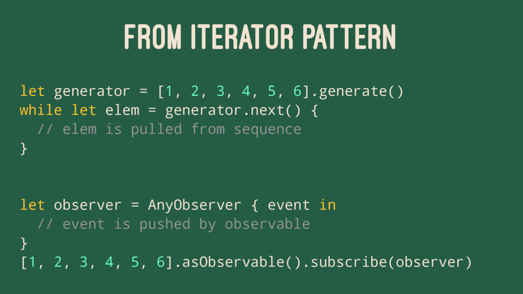 FROM ITERATOR PATTERN let generator = [1, 2, 3,...