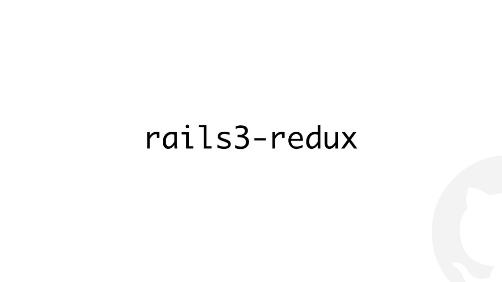 ! rails3-redux