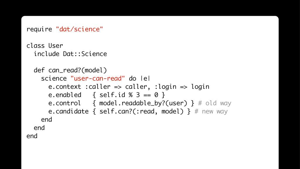 "! require ""dat/science"" ! class User include Da..."