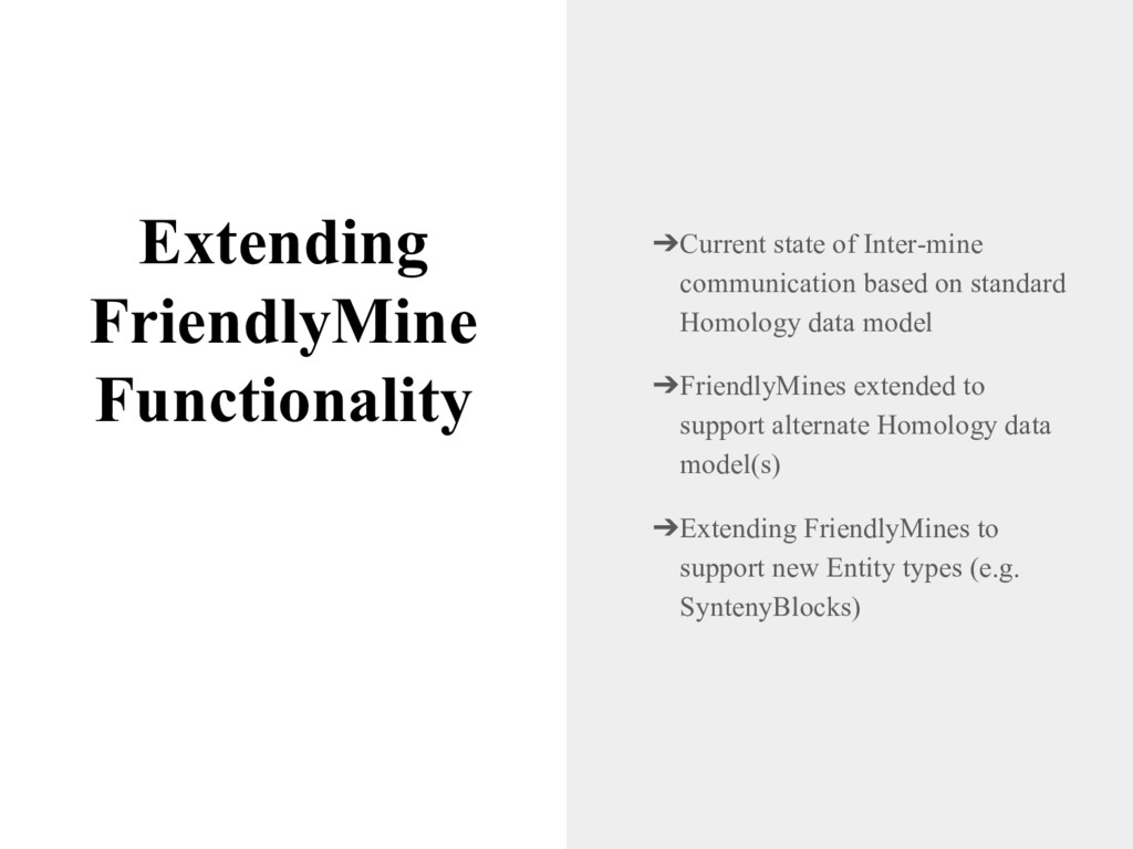 Extending FriendlyMine Functionality ➔Current s...
