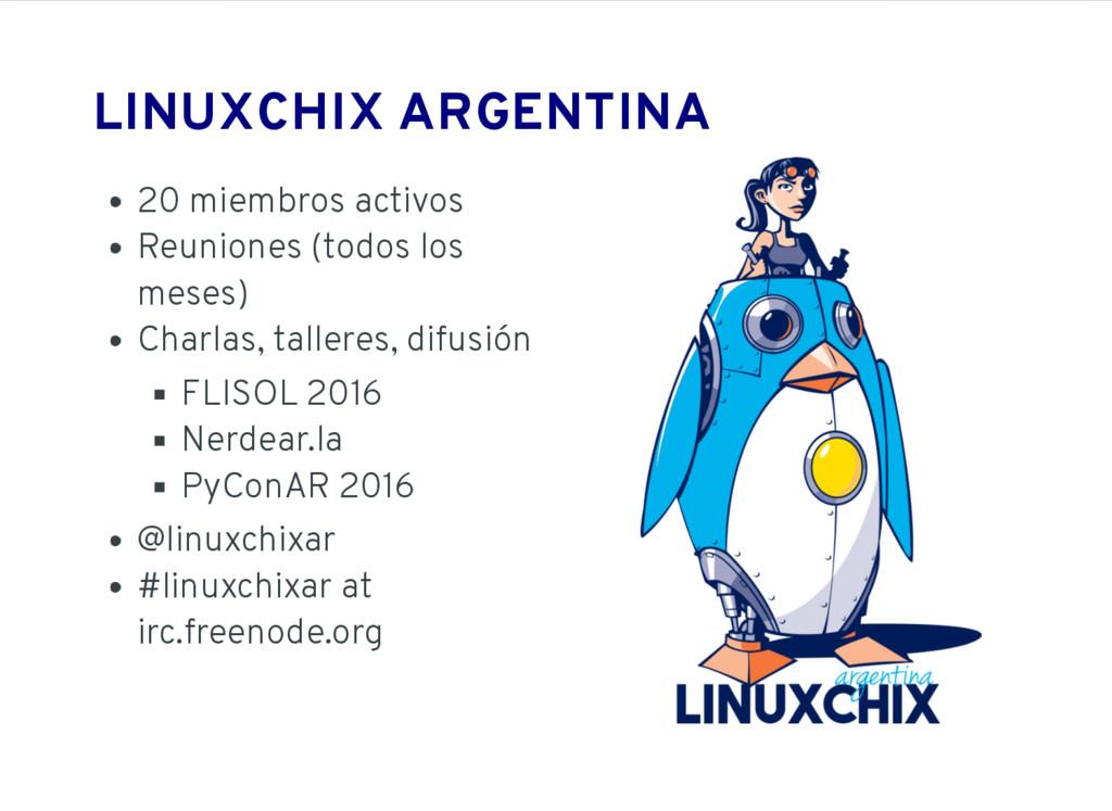 LINUXCHIX ARGENTINA 20 miembros activos Reunion...