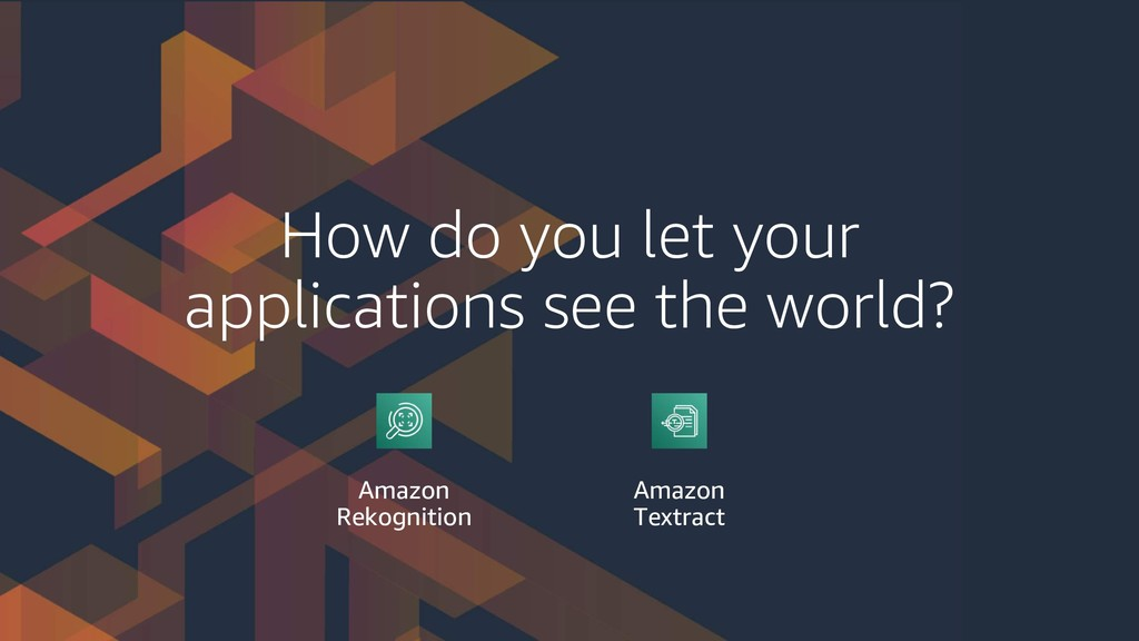 How do you let your applications see the world?...