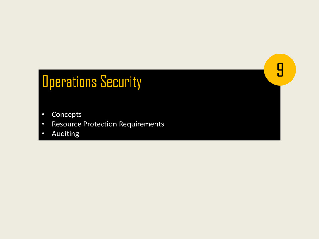 Operations Security • Concepts • Resource Prote...