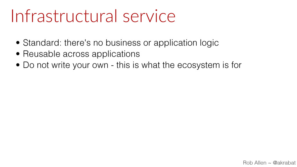 Infrastructural service • Standard: there's no ...