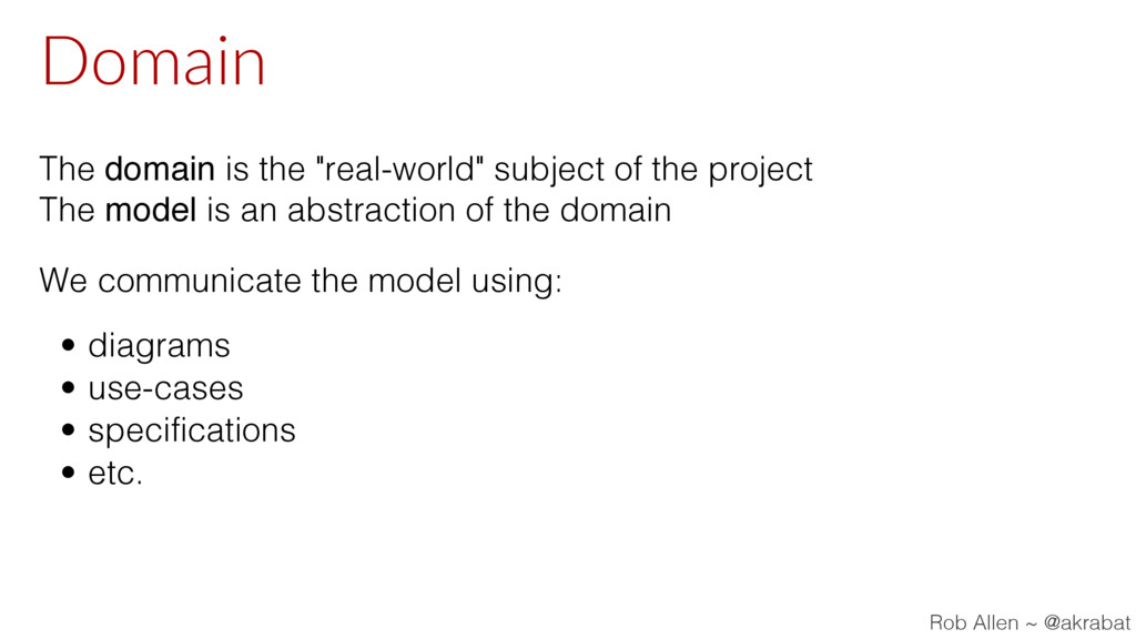 """Domain The domain is the """"real-world"""" subject o..."""