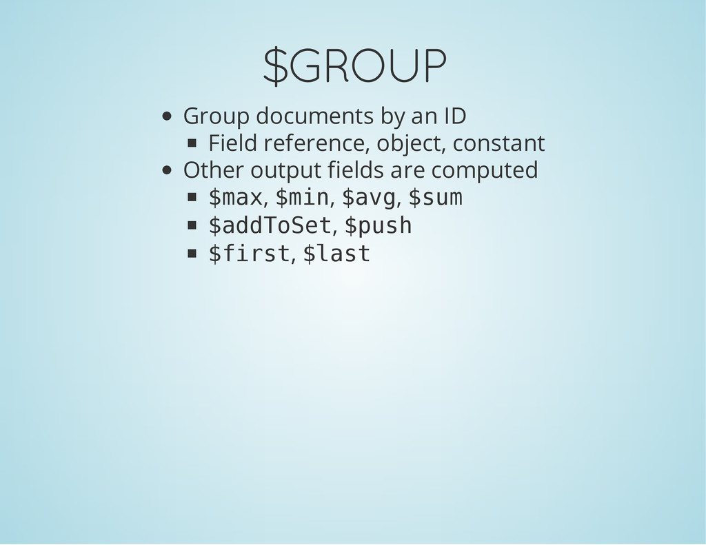 $GROUP Group documents by an ID Field reference...