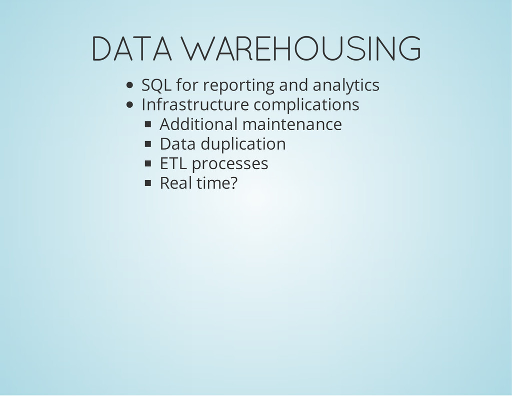 DATA WAREHOUSING SQL for reporting and analytic...