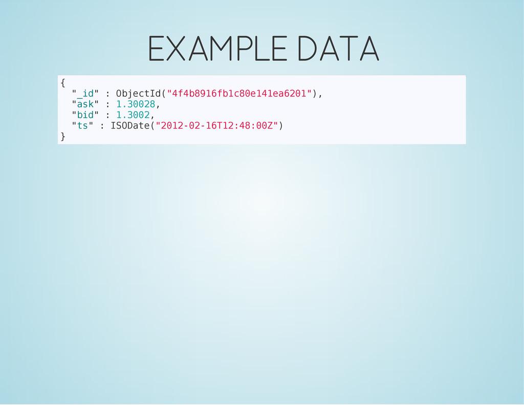 """EXAMPLE DATA { """" _ i d """" : O b j e c t I d ( """" ..."""