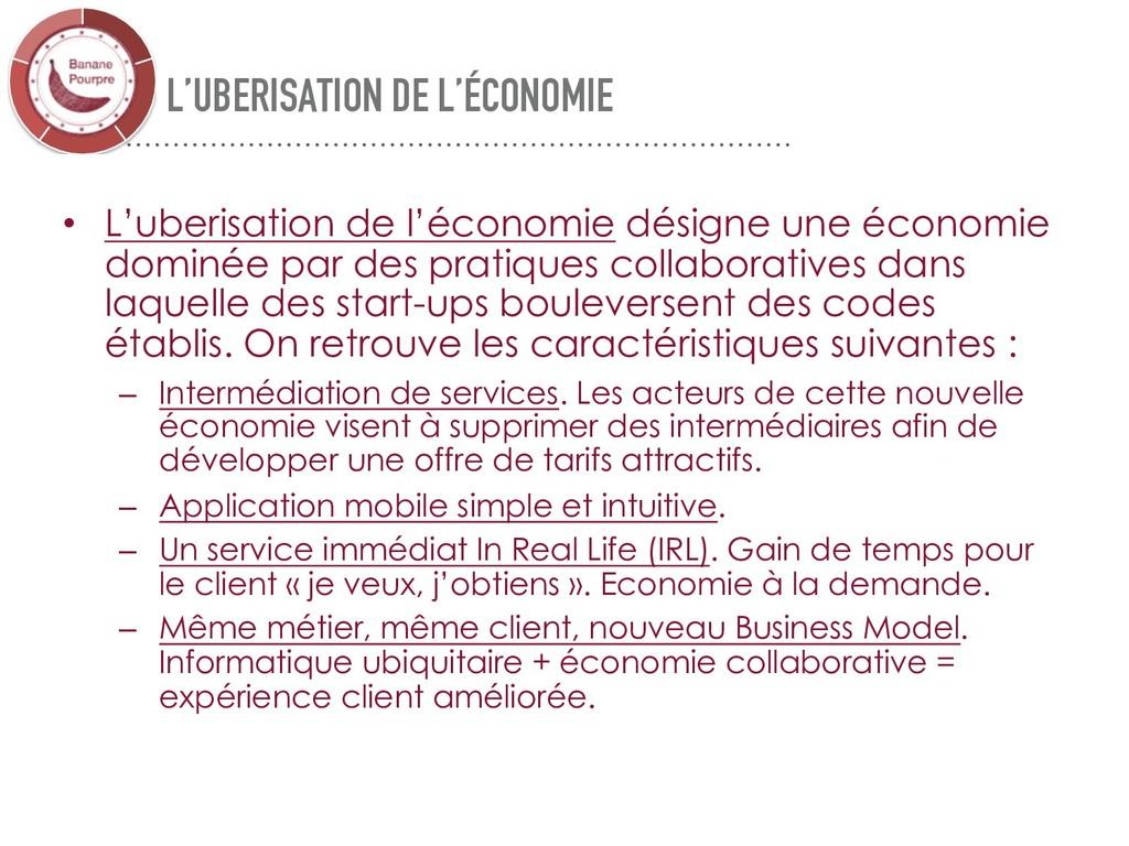 L'UBERISATION DE L'ÉCONOMIE • L'uberisation de ...