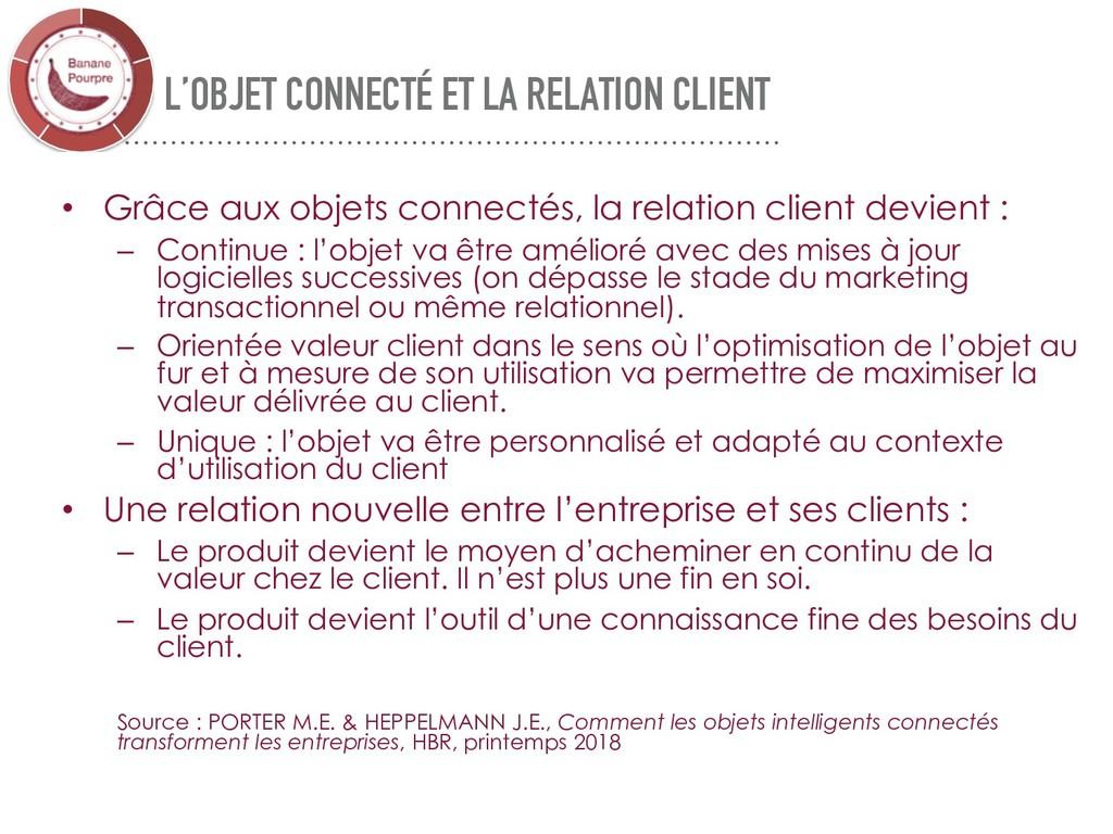 L'OBJET CONNECTÉ ET LA RELATION CLIENT • Grâce ...
