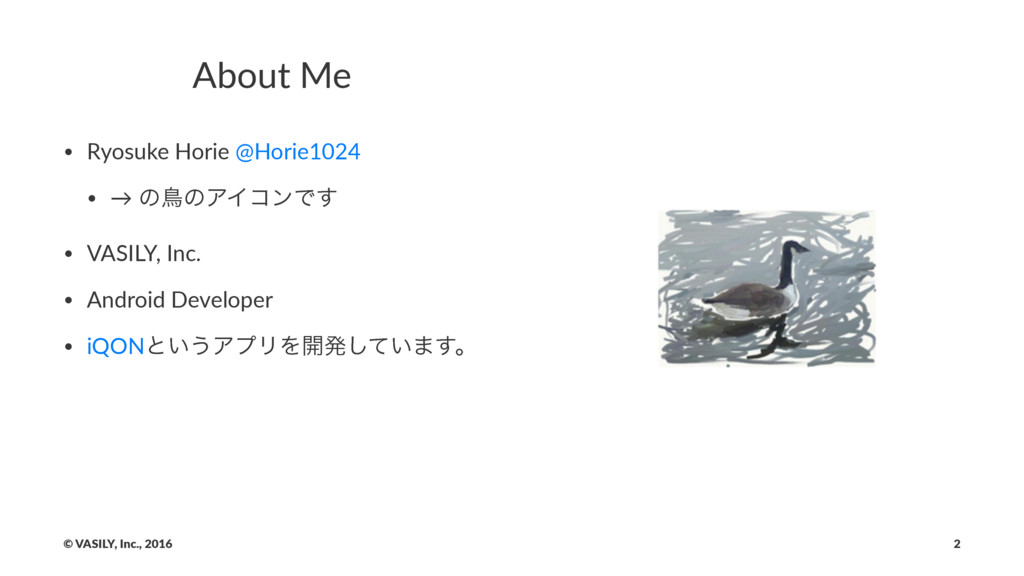 About&Me • Ryosuke)Horie)@Horie1024 • →)ͷௗͷΞΠίϯ...