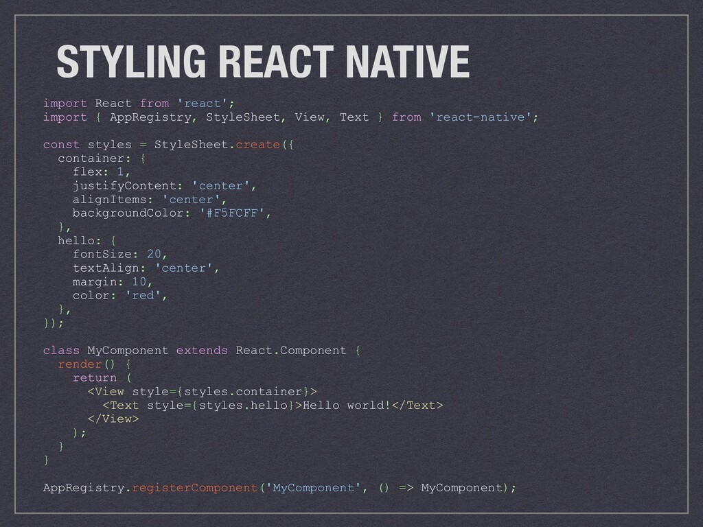 STYLING REACT NATIVE import React from 'react';...