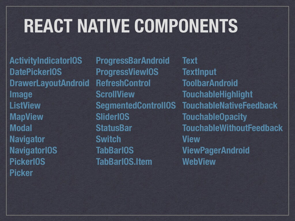 REACT NATIVE COMPONENTS ActivityIndicatorIOS Da...