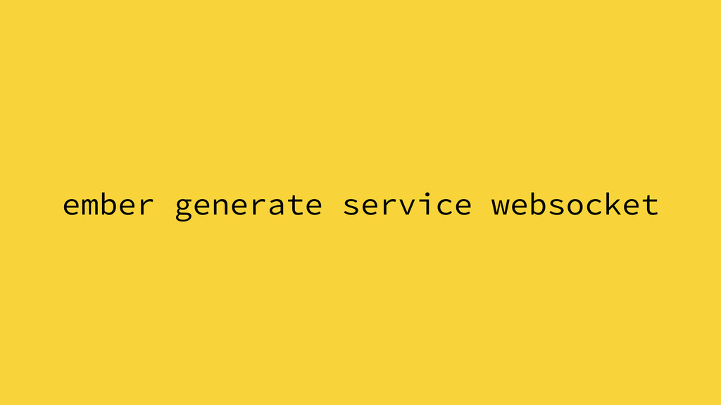 ember generate service websocket