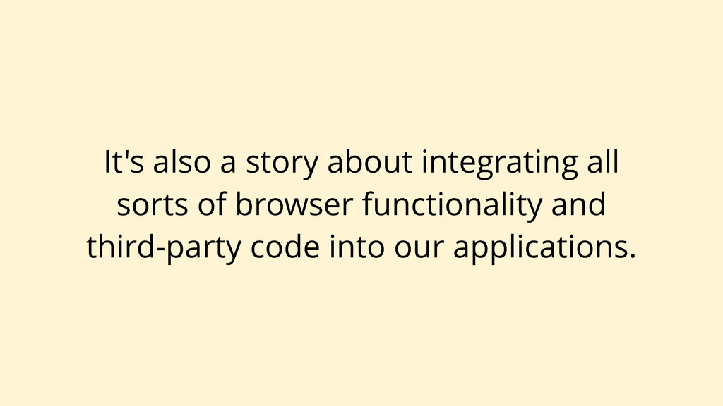 It's also a story about integrating all sorts o...