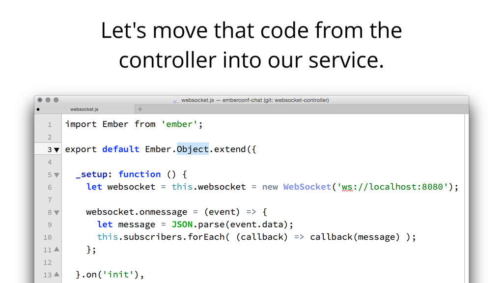 Let's move that code from the controller into o...