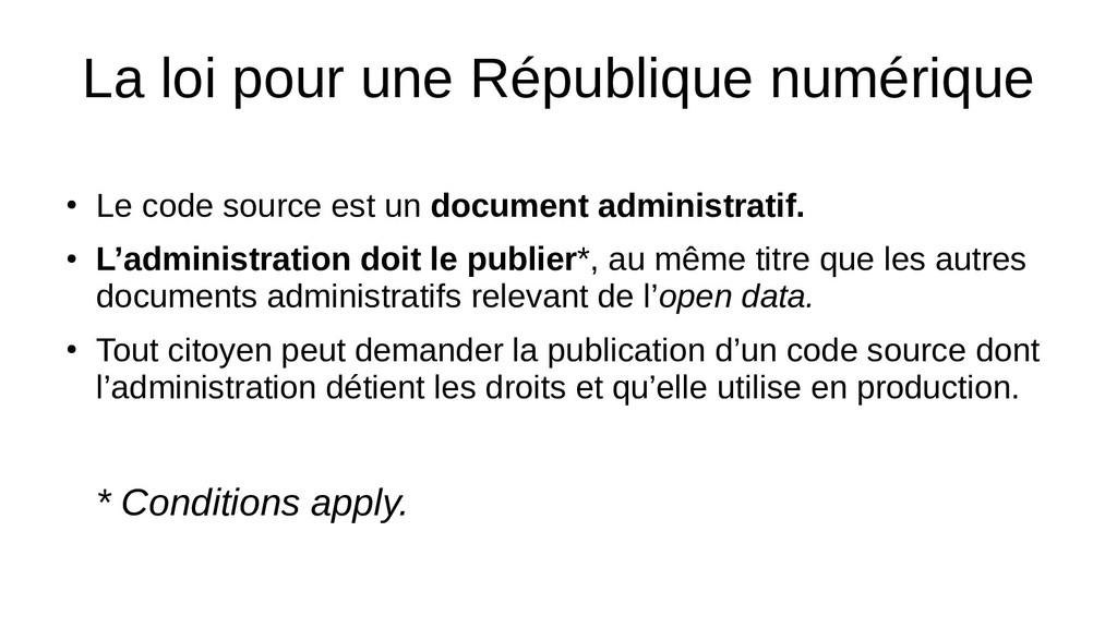 La loi pour une République numérique ● Le code ...