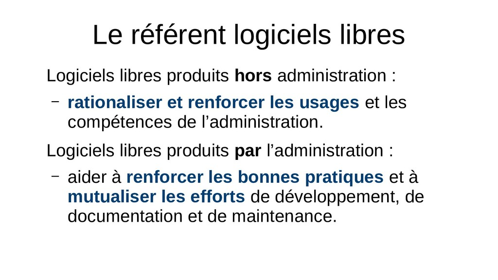 Le référent logiciels libres Logiciels libres p...