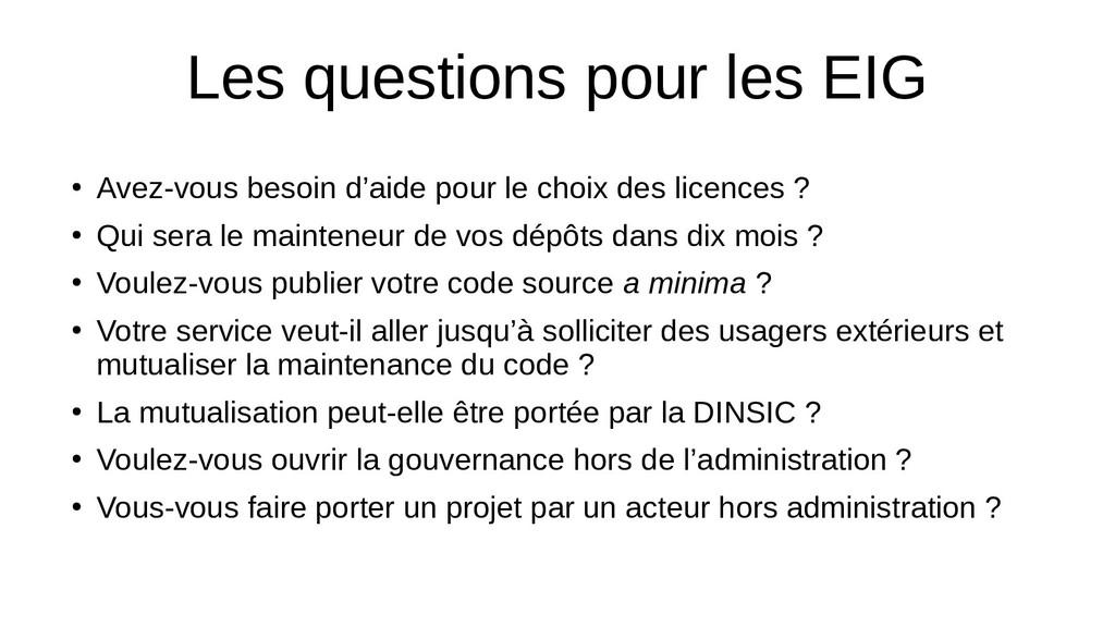 Les questions pour les EIG ● Avez-vous besoin d...