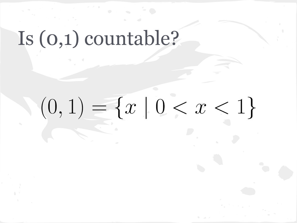 Is (0,1) countable?