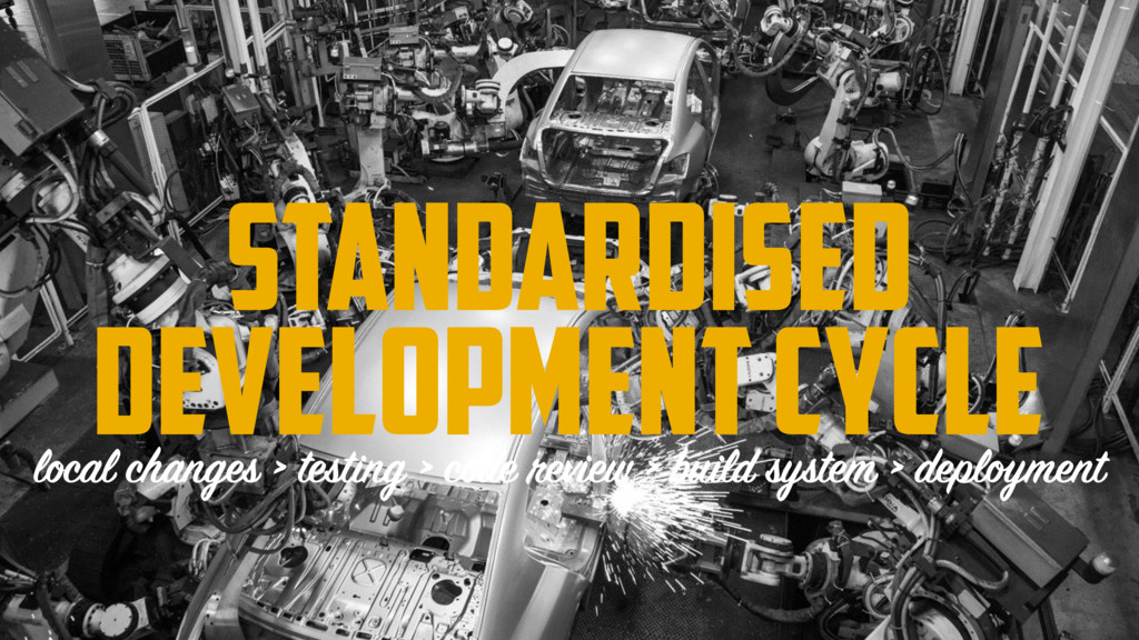 Standardised DEVELOPMENT CYCLE local changes > ...