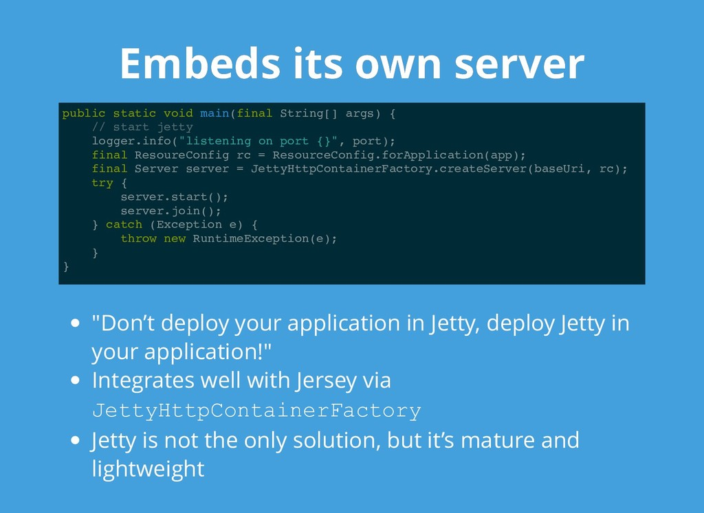 Embeds its own server Embeds its own server pub...