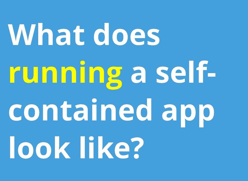 What does What does running running a self- a s...