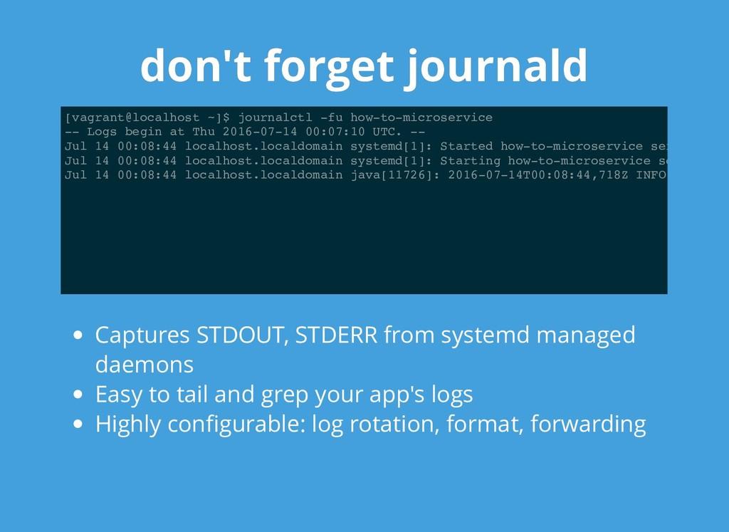 don't forget journald don't forget journald [va...