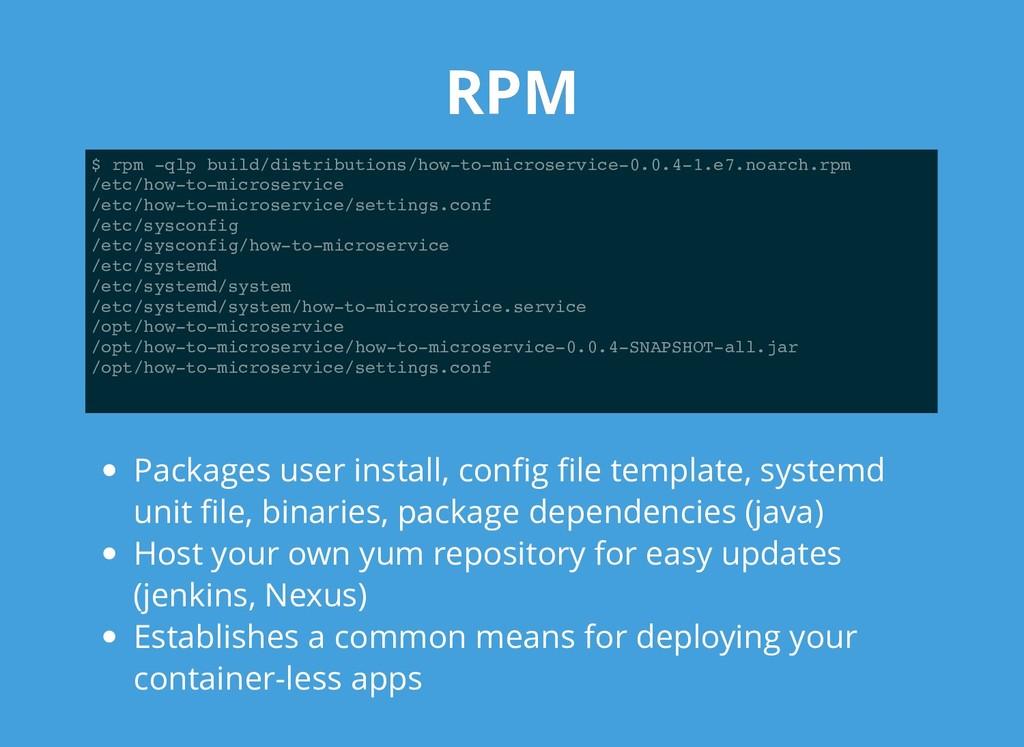 RPM RPM $ rpm -qlp build/distributions/how-to-m...