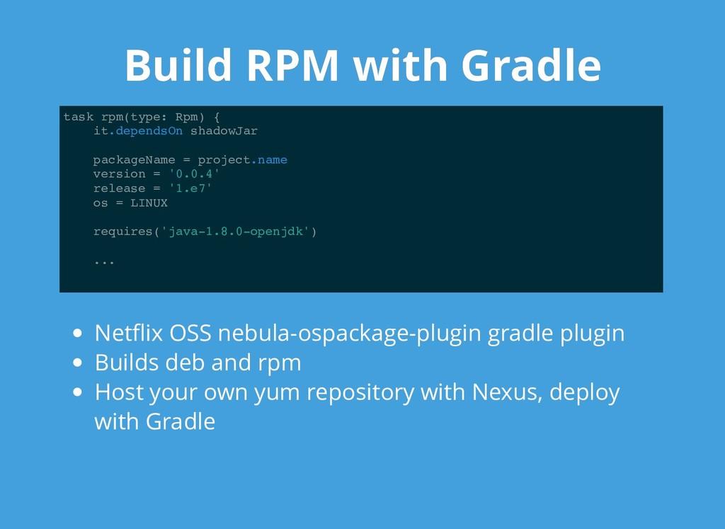 Build RPM with Gradle Build RPM with Gradle tas...