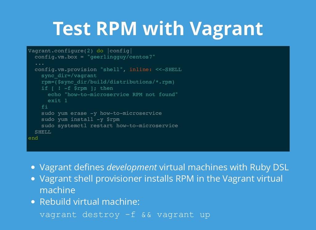 Test RPM with Vagrant Test RPM with Vagrant Vag...