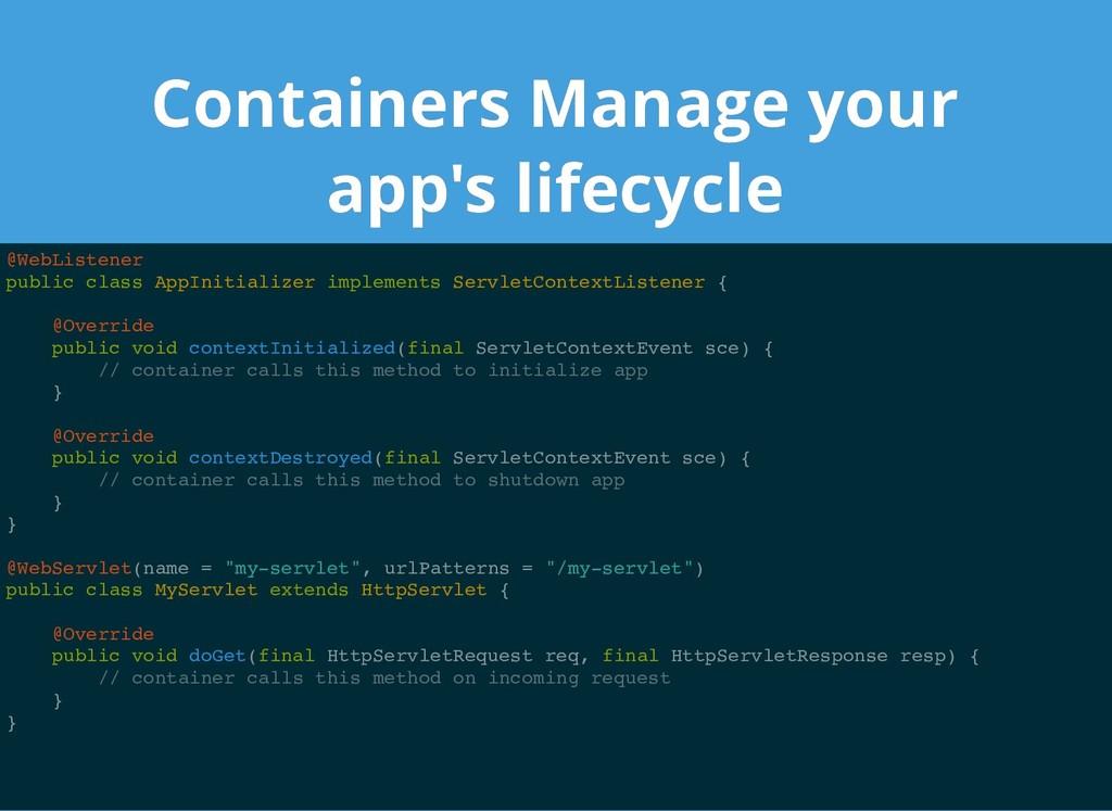 Containers Manage your Containers Manage your a...