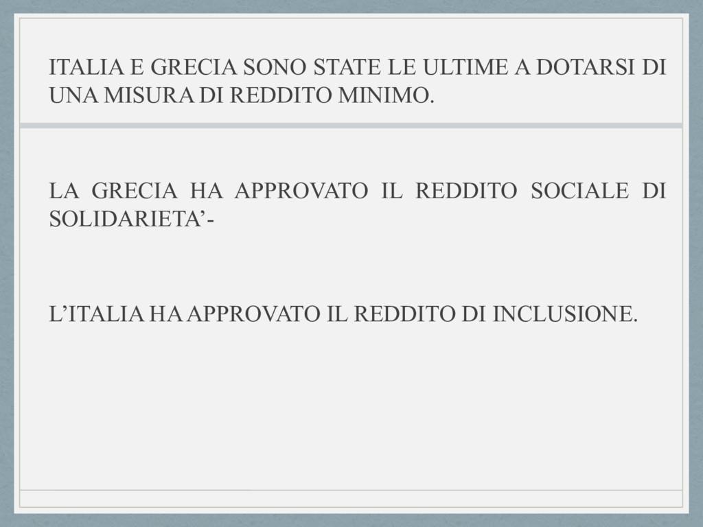 ITALIA E GRECIA SONO STATE LE ULTIME A DOTARSI ...