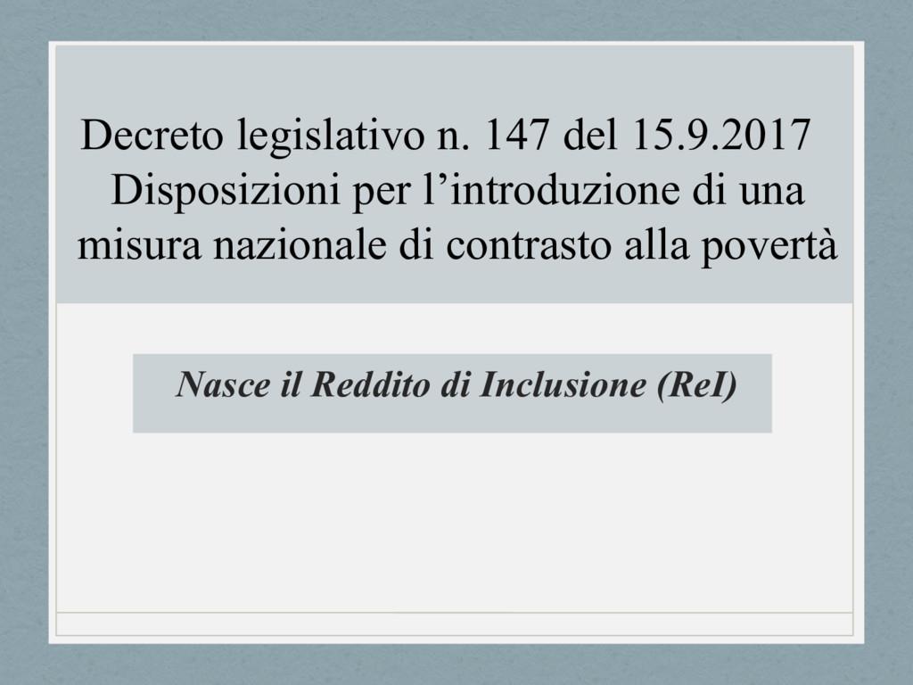 Nasce il Reddito di Inclusione (ReI) Decreto le...