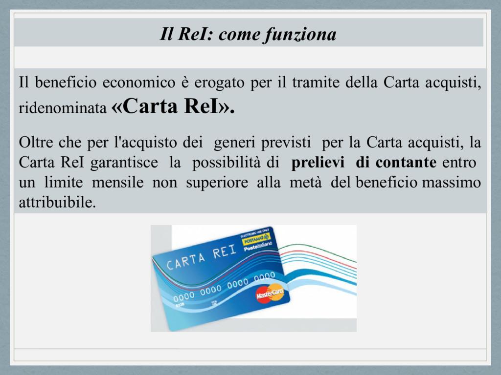 Il beneficio economico è erogato per il tramite...
