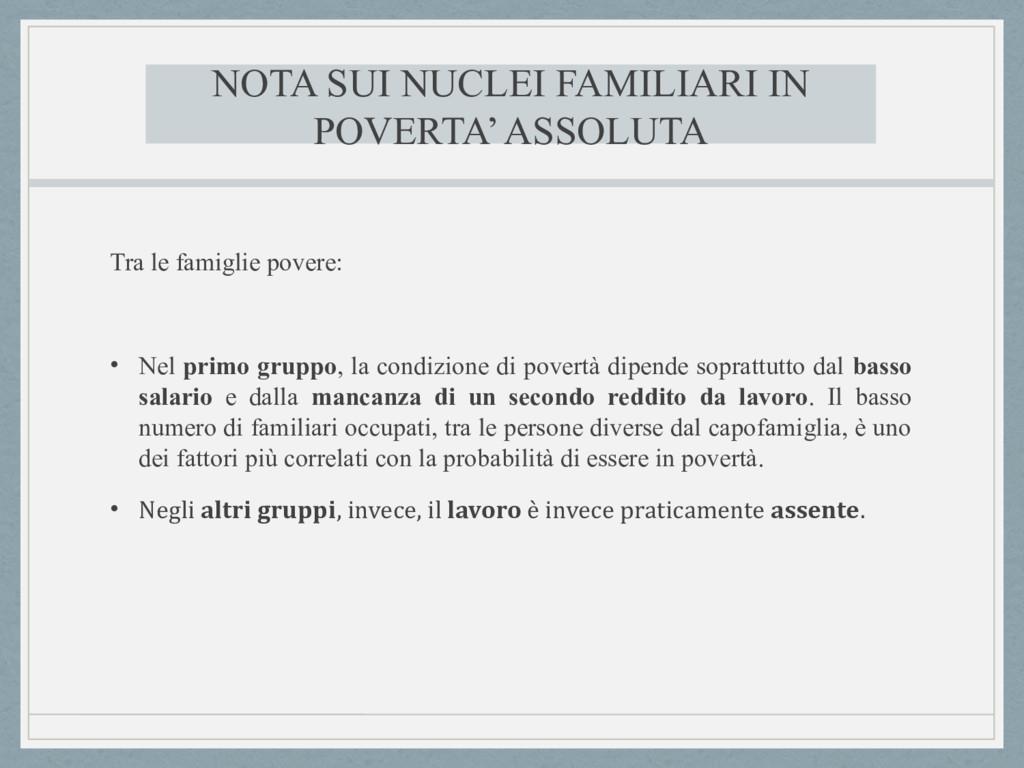 NOTA SUI NUCLEI FAMILIARI IN POVERTA' ASSOLUTA ...