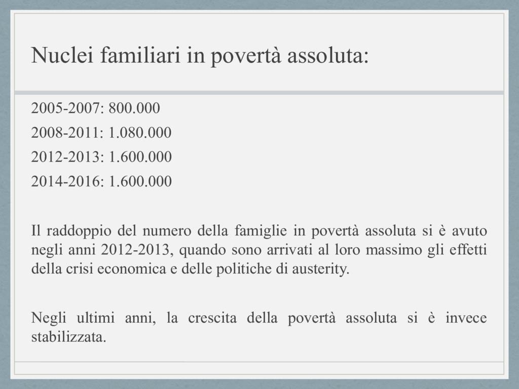 Nuclei familiari in povertà assoluta: 2005-2007...