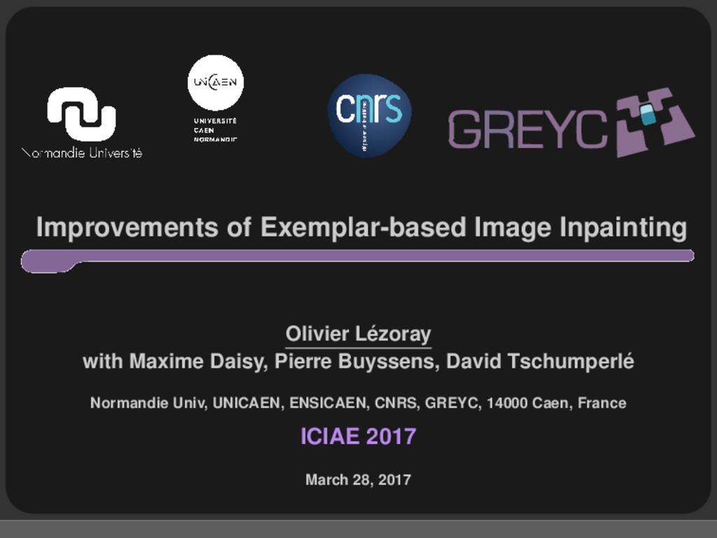 Improvements of Exemplar-based Image Inpainting...