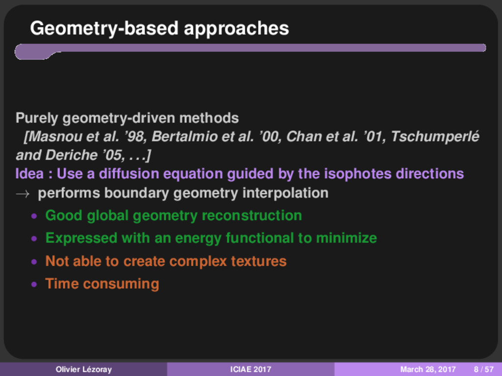 Geometry-based approaches Purely geometry-drive...